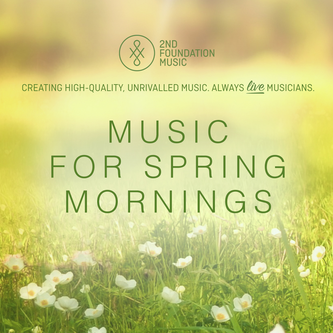 Music for Spring Mornings 1080.jpg